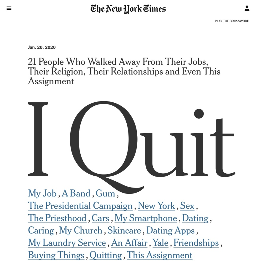 I Quit: A collection of Essays from The New York Times
